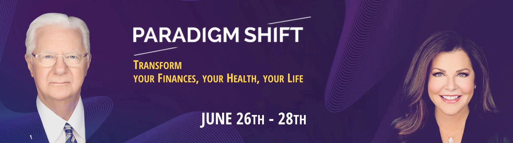 proctor gallagher paradigm shift virtual seminar - transform your health finances lifestyle June 26 - 28